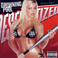 photo-Drowning-Pool-Desensitized-2004-album