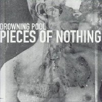 photo-Drowning-Pool-Pieces-Of-Nothing-EP-2000